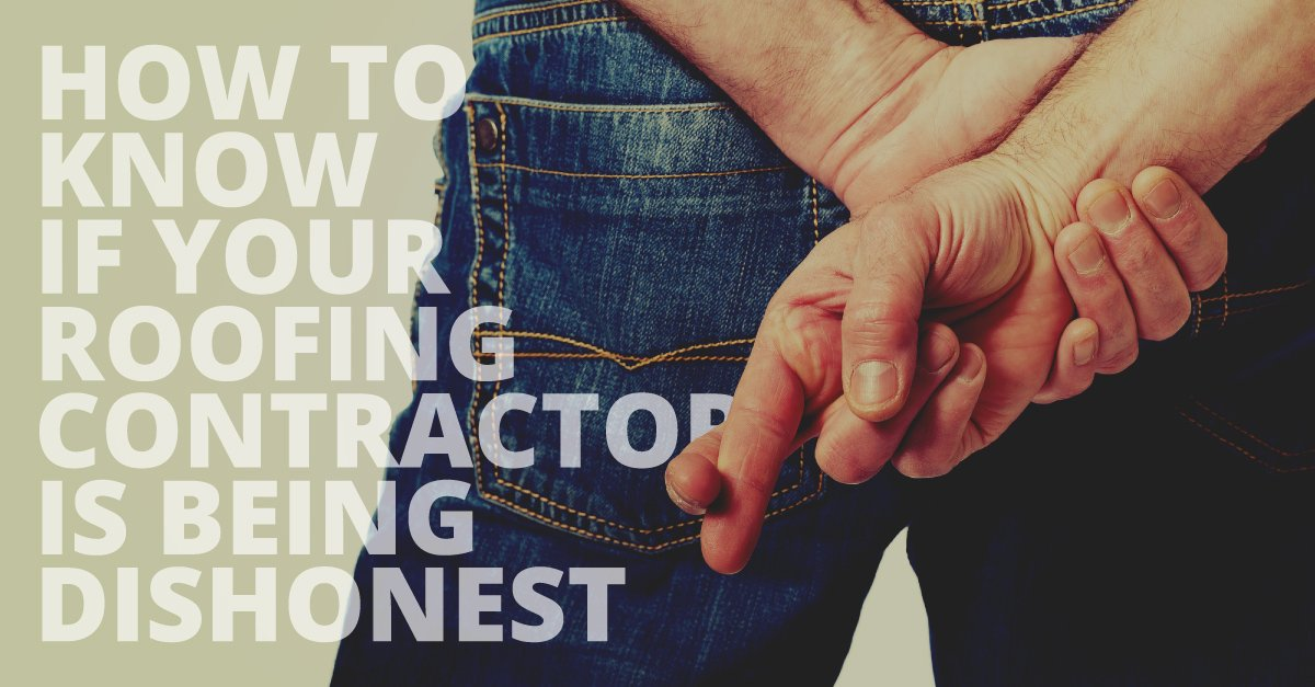 How to Know If Your Roofing Contractor is Being Dishonest