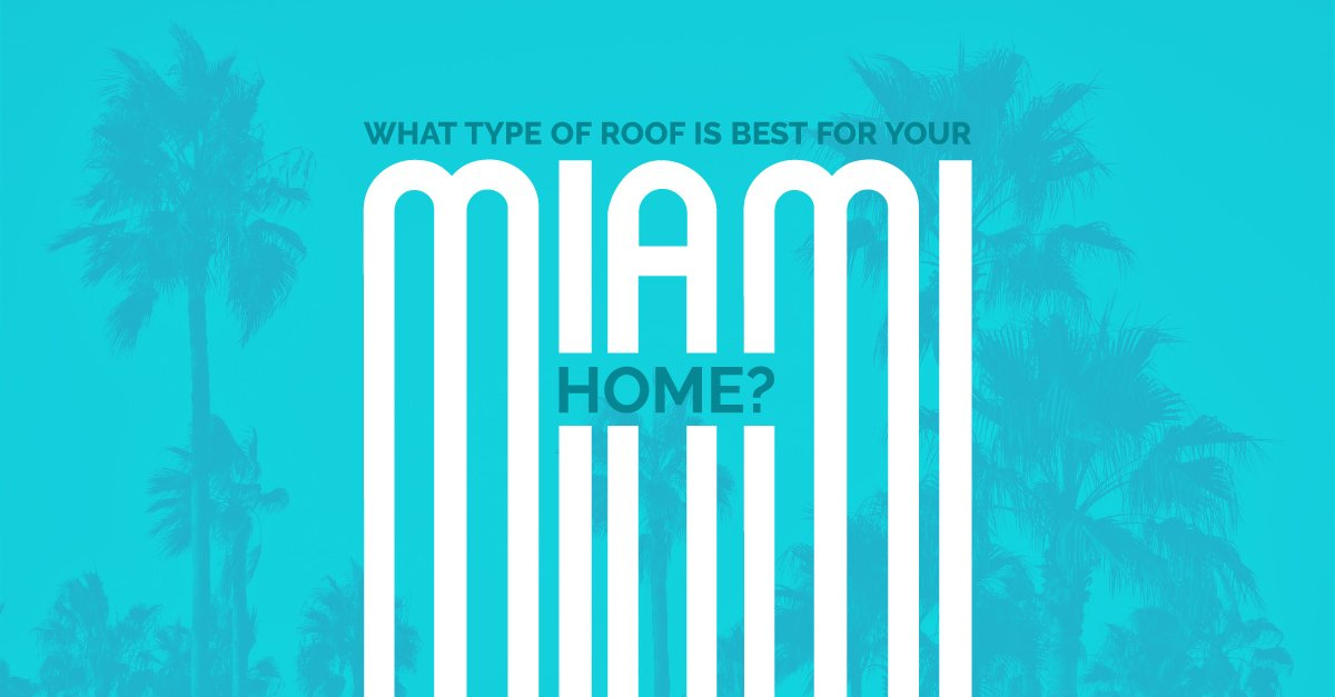 BLOGS-BestRoof_MiamiHome