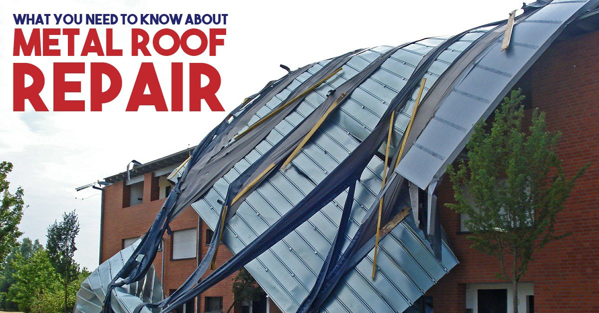 What You Need to Know about Metal Roof Repair