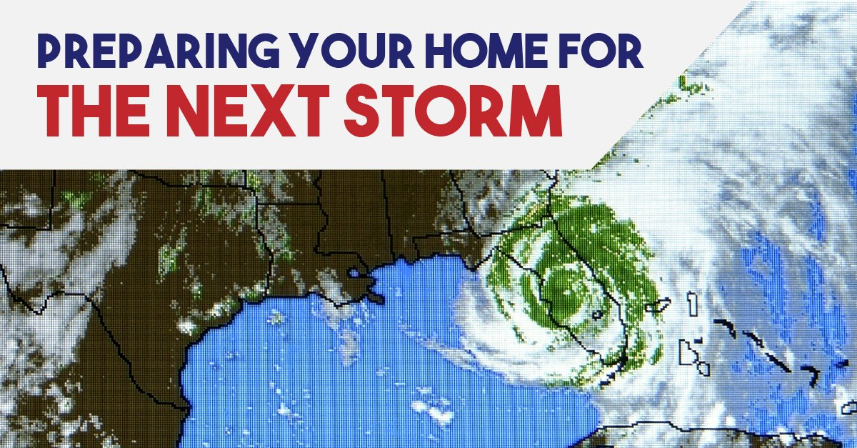 Preparing Your Home for the Next Storm
